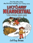 Lucy & Andy Neanderthal : The Stone Cold Age - Book