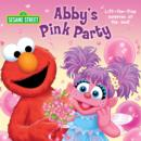 Abby's Pink Party (Sesame Street) - eBook
