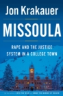 Missoula : Rape and the Justice System in a College Town - Book