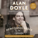 A Newfoundlander in Canada : Always Going Somewhere, Always Coming Home - eAudiobook