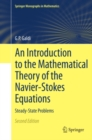 An Introduction to the Mathematical Theory of the Navier-Stokes Equations : Steady-State Problems - eBook