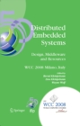 Distributed Embedded Systems: Design, Middleware and Resources : IFIP 20th World Computer Congress, TC10 Working Conference on Distributed and Parallel Embedded Systems (DIPES 2008), September 7-10, 2 - eBook