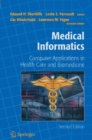Medical Informatics : Computer Applications in Health Care and Biomedicine - eBook