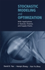 Stochastic Modeling and Optimization : With Applications in Queues, Finance, and Supply Chains - eBook