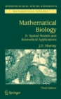 Mathematical Biology II : Spatial Models and Biomedical Applications - eBook
