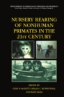 Nursery Rearing of Nonhuman Primates in the 21st Century - eBook