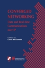 Converged Networking : Data and Real-time Communications over IP - eBook
