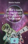 A User's Guide to the Meade LXD55 and LXD75 Telescopes - eBook