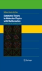 Symmetry Theory in Molecular Physics with Mathematica : A new kind of tutorial book - eBook