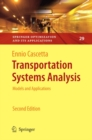 Transportation Systems Analysis : Models and Applications - eBook