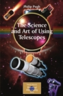 The Science and Art of Using Telescopes - eBook