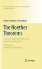 The Noether Theorems : Invariance and Conservation Laws in the Twentieth Century - eBook