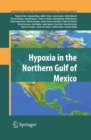 Hypoxia in the Northern Gulf of Mexico - eBook
