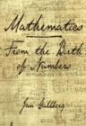 Mathematics : From the Birth of Numbers - Book
