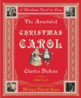 The Annotated Christmas Carol : A Christmas Carol in Prose - Book