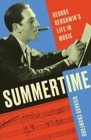 Summertime : George Gershwin's Life in Music - Book