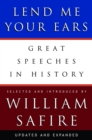 Lend Me Your Ears : Great Speeches in History - Book