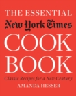 The Essential New York Times Cookbook : Classic Recipes for a New Century - Book
