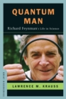 Quantum Man : Richard Feynman's Life in Science - Book