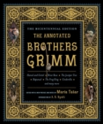 The Annotated Brothers Grimm - Book
