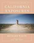 California Exposures : Envisioning Myth and History - Book