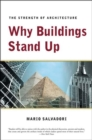Why Buildings Stand Up : The Strength of Architecture - Book