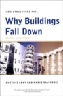 Why Buildings Fall Down : Why Structures Fail - Book