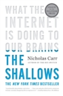 The Shallows : What the Internet Is Doing to Our Brains - Book
