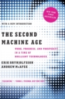 The Second Machine Age : Work, Progress, and Prosperity in a Time of Brilliant Technologies - Book