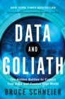 Data and Goliath : The Hidden Battles to Collect Your Data and Control Your World - Book