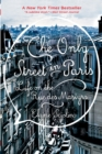 The Only Street in Paris : Life on the Rue des Martyrs - Book