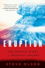 Eruption : The Untold Story of Mount St. Helens - Book
