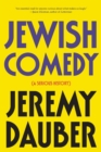 Jewish Comedy : A Serious History - Book
