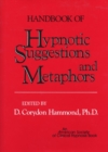 Handbook of Hypnotic Suggestions and Metaphors - Book