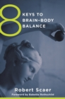 8 Keys to Brain-Body Balance - Book