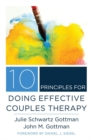 10 Principles for Doing Effective Couples Therapy - Book