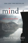 Mind : A Journey to the Heart of Being Human - Book