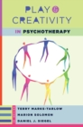 Play and Creativity in Psychotherapy - Book