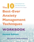 The 10 Best-Ever Anxiety Management Techniques Workbook - Book