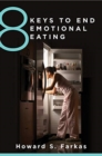 8 Keys to End Emotional Eating - Book