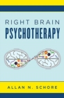 Right Brain Psychotherapy - Book