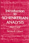 Introduction to Schenkerian Analysis : Form and Content in Tonal Music - Book