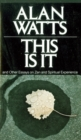 This is it : And Other Essays on Zen and Spiritual Experience - Book