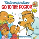 Berenstain Bears Go To The Doctor - Book