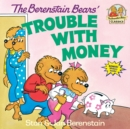 Berenstain Bears Trouble Money - Book