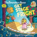 Berenstain Bears Get Stage Fright - Book