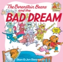 Berenstain Bears & The Bad Dream - Book