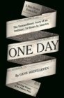 One Day : The Extraordinary Story of an Ordinary 24 Hours in America - Book