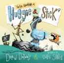 The Epic Adventures of Huggie & Stick - Book