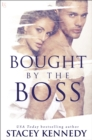 Bought by the Boss : A Novel - eBook